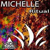 Ritual by Michelle