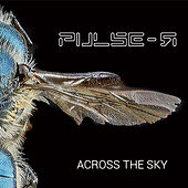 Across the sky by Pulser