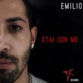 Stai con me by Emilio