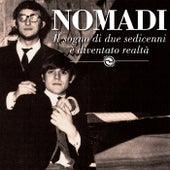 Il sogno di due sedicenni è diventato realtà by Nomadi