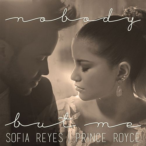 Nobody But Me by Prince Royce
