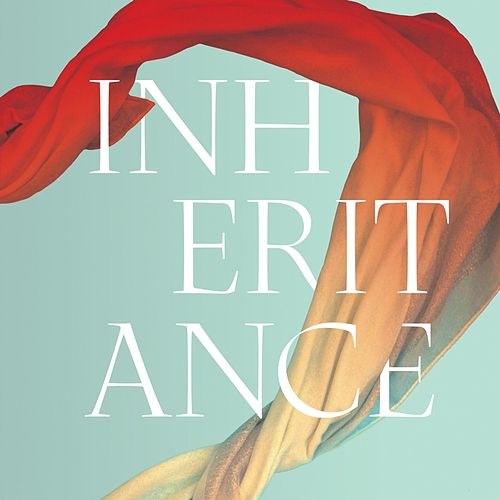 Inheritance by Audrey Assad