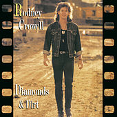Diamonds & Dirt by Rodney Crowell