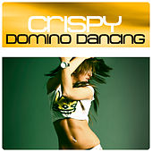 Domino Dancing by Crispy