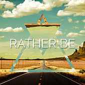Rather Be by L'orchestra Cinematique