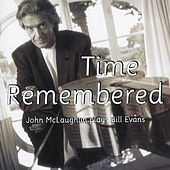 Plays Bill Evans: Time Remembered by John McLaughlin