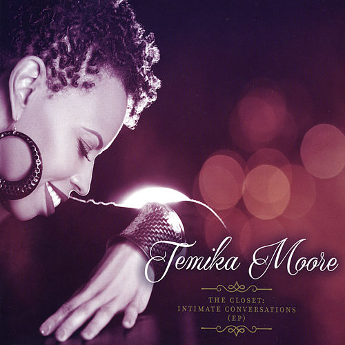 The Closet: Intimate Conversations by Temika Moore