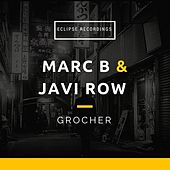 Grocher - Single by Marc B