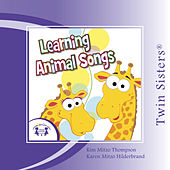 Twin Sisters: Learning Animal Songs by Kim Mitzo Thompson