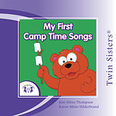 Twin Sisters: My First Camp Time Songs by Kim Mitzo Thompson