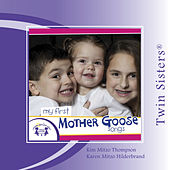 Twin Sisters: My First Mother Goose Songs by Kim Mitzo Thompson