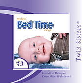 Twin Sisters: My First Bed Time Songs by Kim Mitzo Thompson
