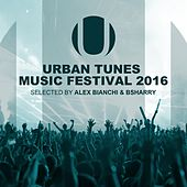 Urban Tunes Music Festival 2016 by Various Artists