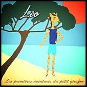 Léo : le petit girafon (Les premières aventures du petit girafon) by Al-D