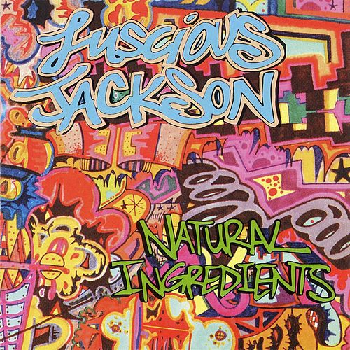 Natural Ingredients by Luscious Jackson