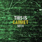 This Is Cabinet: Set 2 by Cabinet