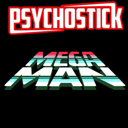 Megaman by Psychostick