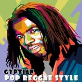Gyptian: Pop Reggae Style by Gyptian
