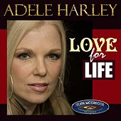 Love for Life by Adele Harley