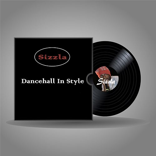 Dancehall in Style by Sizzla