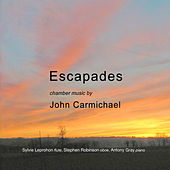 John Carmichael: Escapades by Various Artists