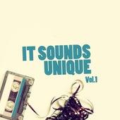 It Sounds Unique, Vol. 1 by Various Artists