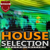 House Selection - Electro Edition, Vol. 2 by Various Artists