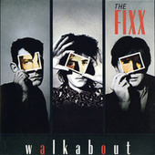 Walkabout by The Fixx