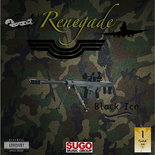 Renegade by Black Ice