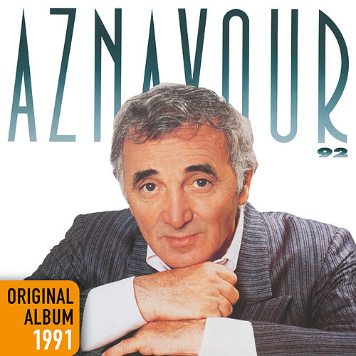 Aznavour 92 by Charles Aznavour