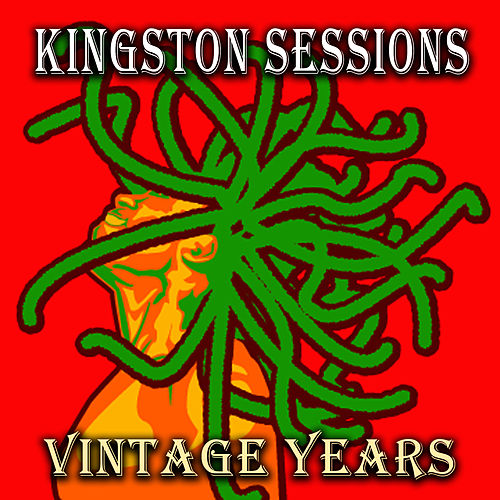 Kingston Sessions: Vintage Years by Bob Marley