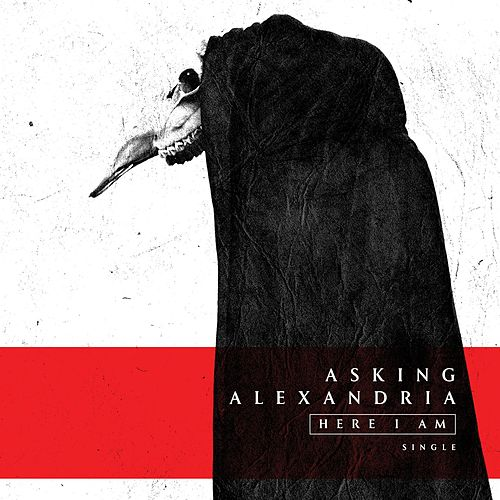 Here I Am by Asking Alexandria