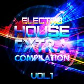 Electro House Extra Compilation, Vol. 1 - EP by Various Artists