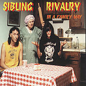 In a Family Way by Sibling Rivalry