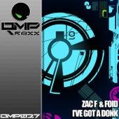 I've Got A Donk by Zac F