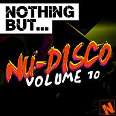 Nothing But... Nu-Disco, Vol. 10 - EP by Various Artists