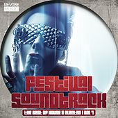 Festival Soundtrack - Best of House & Electro, Vol. 7 von Various Artists