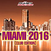 Miami 2016 (Club Edition) - EP by Various Artists