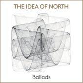 Ballads by Idea Of North