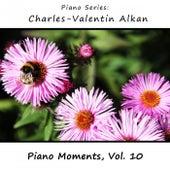 Charles-Valentin Alkan: Piano Moments, Vol. 10 by James Wright Webber