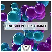 Generation Of Psytrance - EP by Various Artists