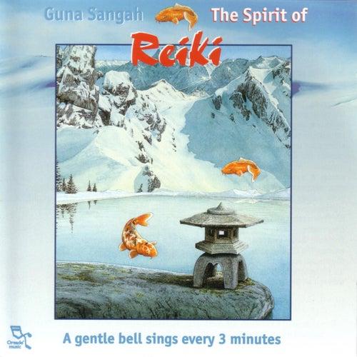The Spirit Of Reiki by Guna Sangah