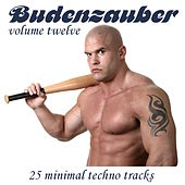 Budenzauber Vol 12 - 25 Minimal Techno Tracks by Various Artists