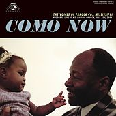 Como Nowv -- The Voices of Panola County, MS by Various Artists