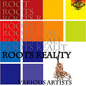 Roots Reality, Vol. 1 by Various Artists
