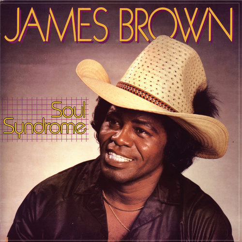 Soul Syndrome by James Brown