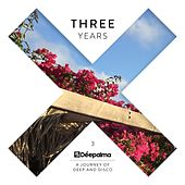 Déepalma Three Years (A Journey of Deep and Disco) by Various Artists