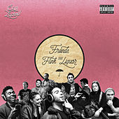 Friends, Funk & Liquor by Sam Lachow
