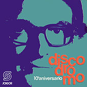 Discodromo 10º Aniversario by Various Artists
