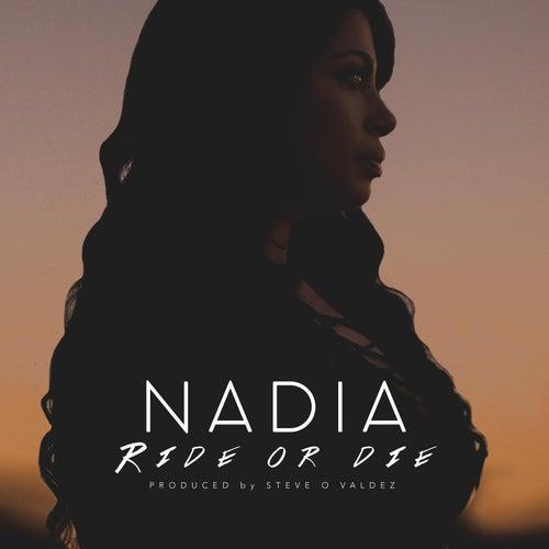 Ride or Die by Nadia